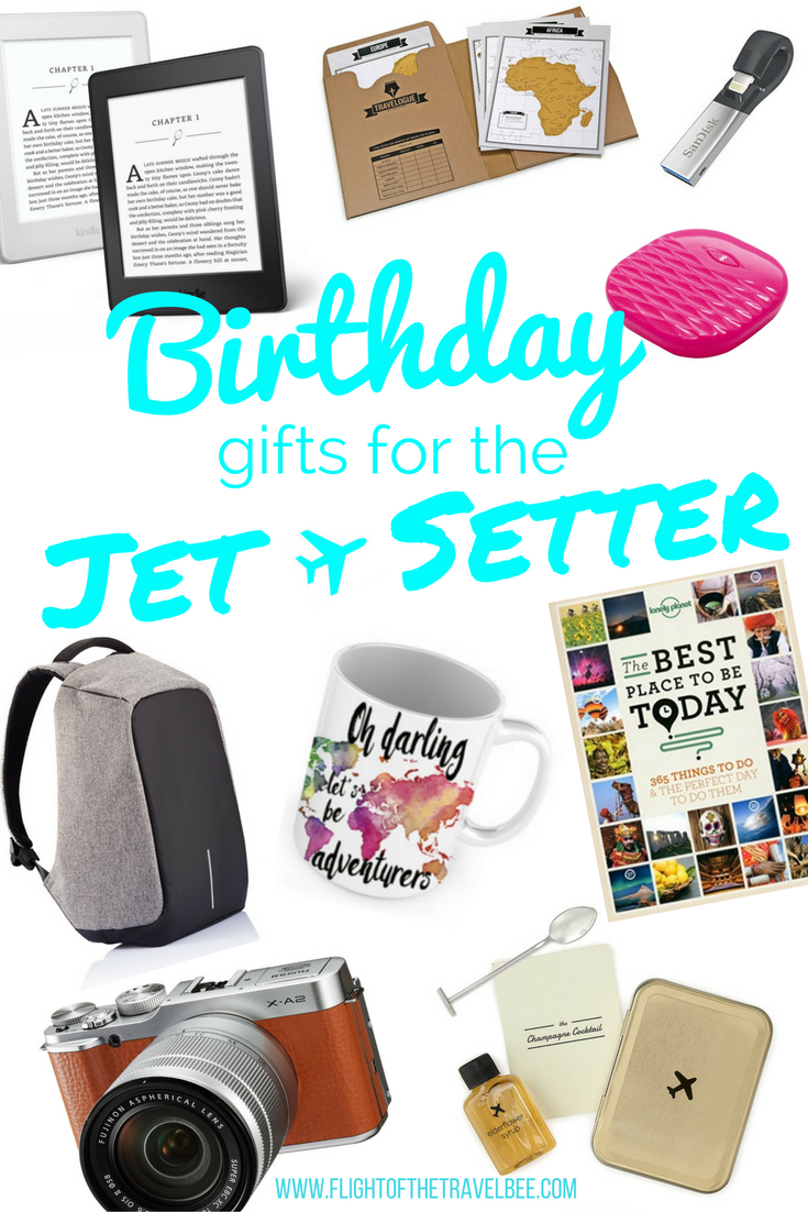 Birthday gifts for the jet setter 2017 edition for Good gifts for a traveler